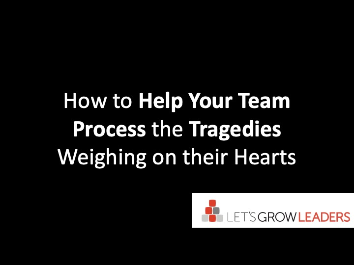how to help your team process the tragedies