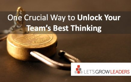 one crucial way to unlock your team's best thinking