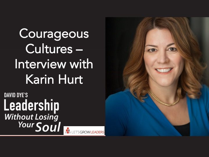 Courageous Cultures Interview with Karin Hurt