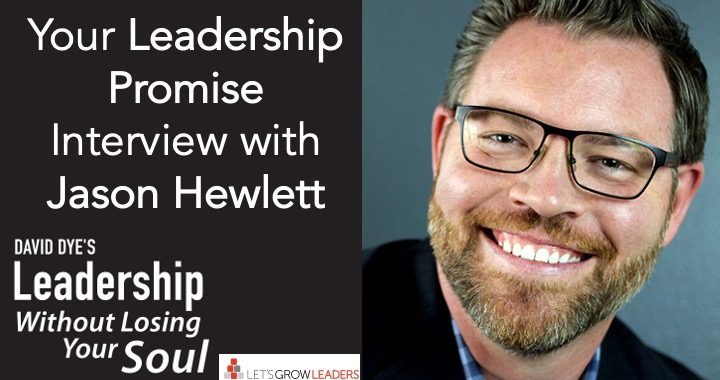 Your Leadership Promise Interview with Jason Hewlett
