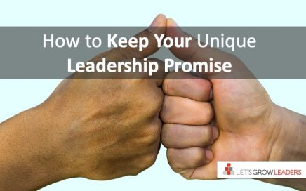 How to keep your unique leadership promise