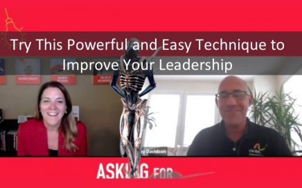 Try This Powerful and Easy Technique to Improve Your Leadership
