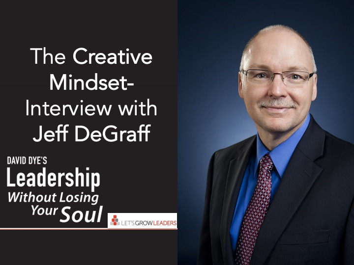 The Creative Mindset - Interview with Jeff DeGraff