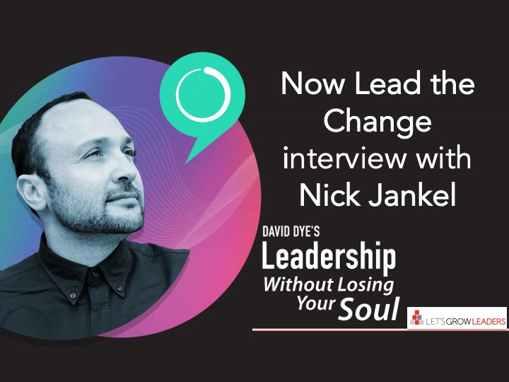 Now Lead the Change - Interview with Nick Jankel