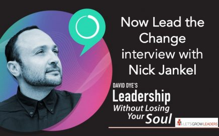 now lead the change interview with nick jankel