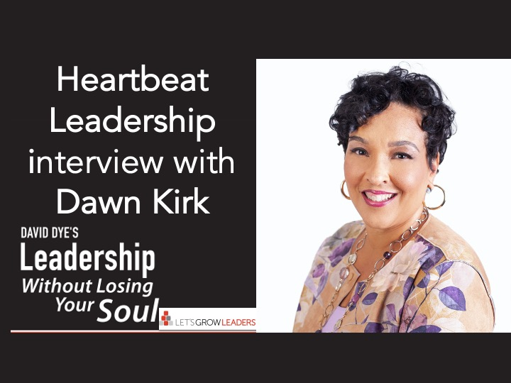 Heartbeat Leadership - Interview with Dawn Kirk