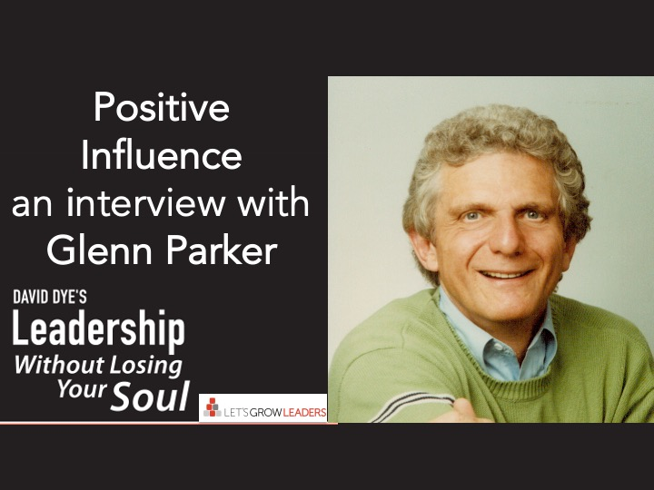 Positive Influence – an Interview with Glenn Parker