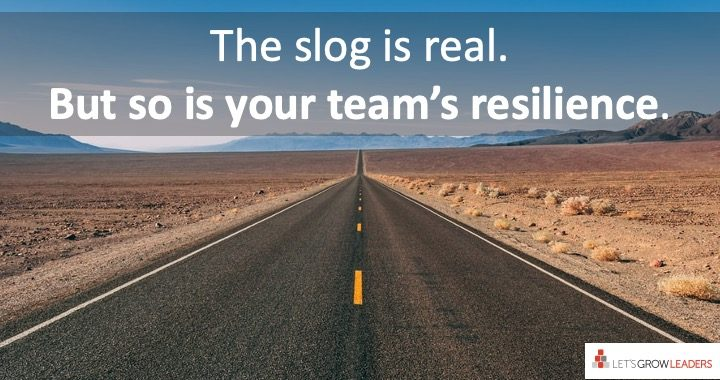 How leaders can find the fun during the slog