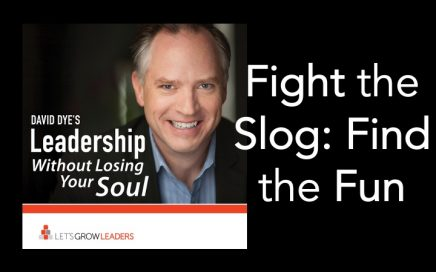 4 Ways to Find the Fun and Fight the Slog