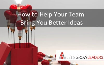 How to help your team bring you better ideas