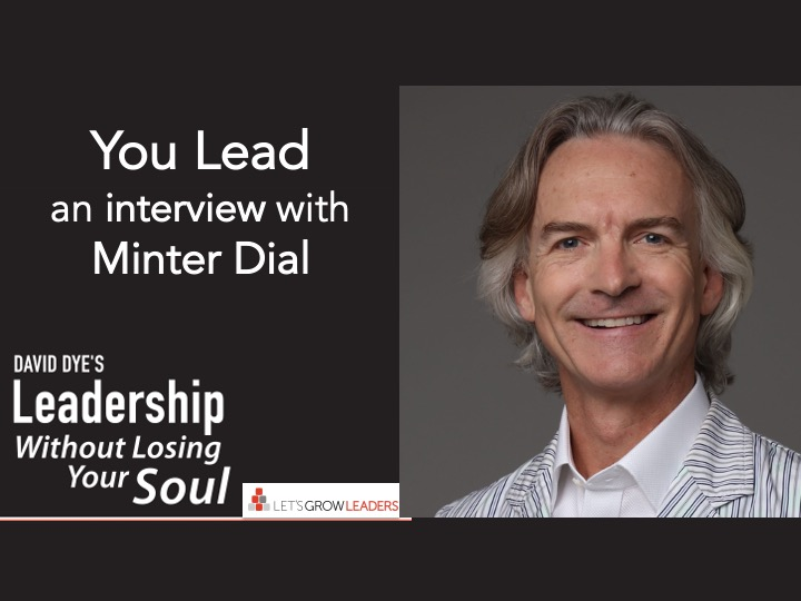 You Lead Interview with Minter Dial
