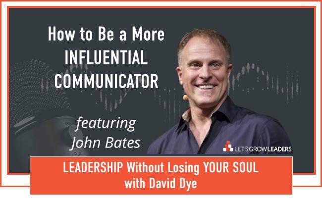 Leadership-Communication-with-John-Bates