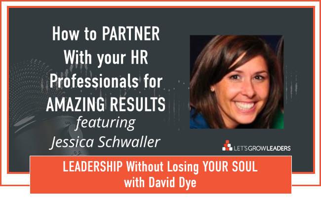 David Dye interview with Jessica Schwaller Partnering with HR