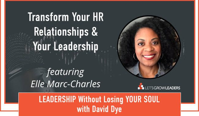 Transform Your HR Relationships and Your Leadership