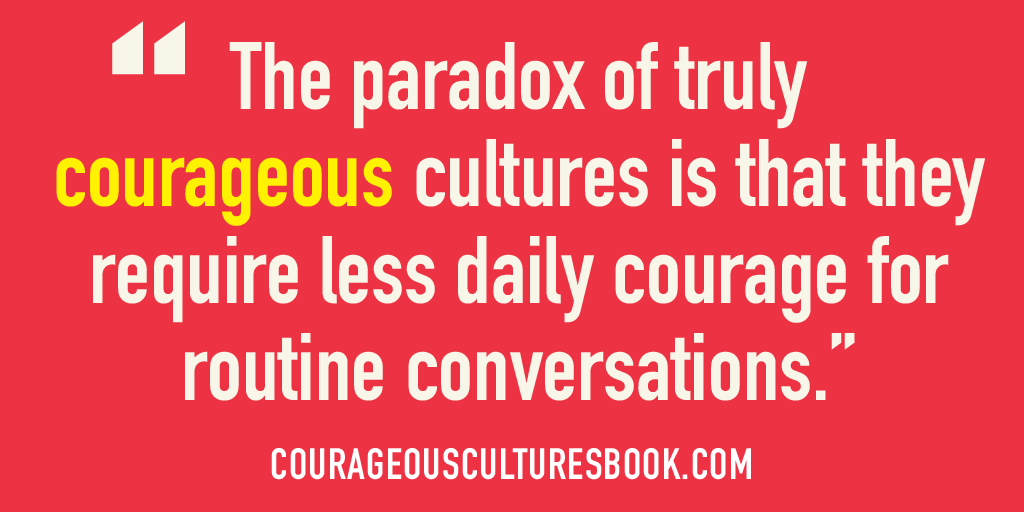 The paradox of a courageous culture