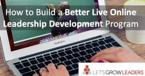 How to build a better live online leadership development programs