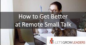 leading remote teams small talk