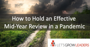 How to hold an effective mid-year review during a pandemic