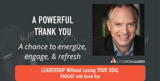 Powerful Thank You with David Dye