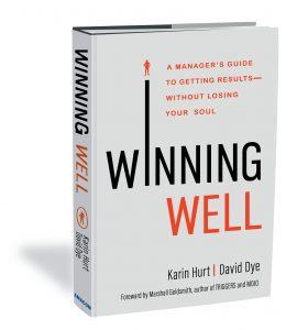 Winning Well by Karin Hurt and David Dye