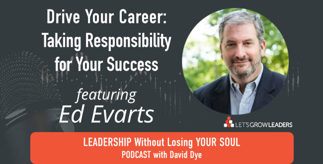 Drive Your Career Success – featuring Ed Evarts