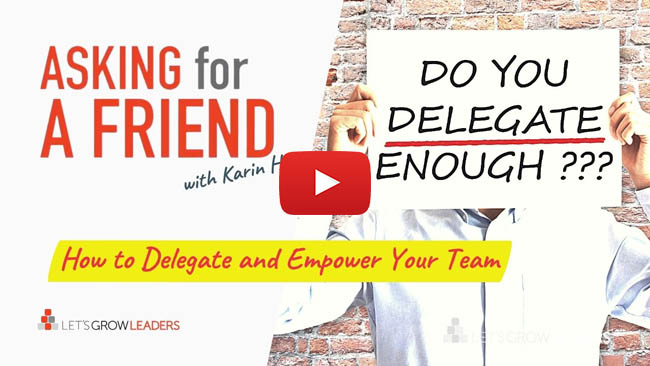 delegate tasks and empower your team
