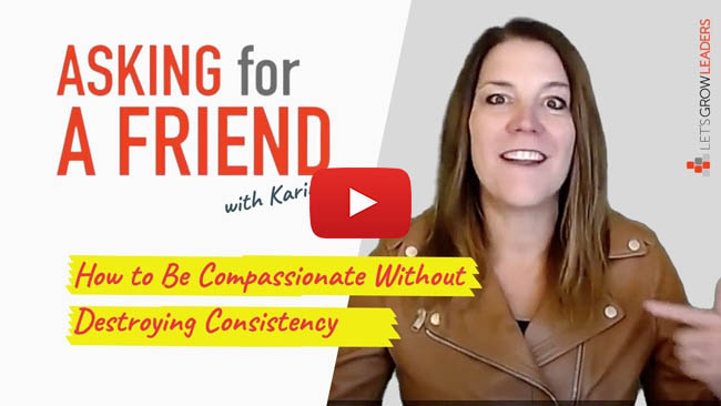 how to calibrate compassionate consistency
