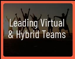 leading virtual and hybrid teams