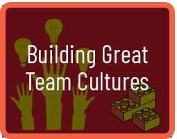 building great team cultures
