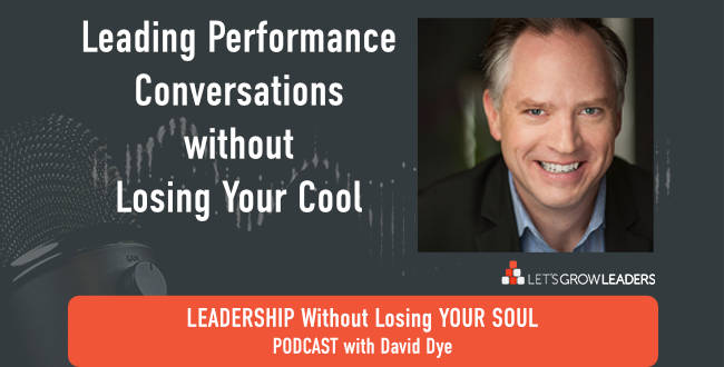 Leading Performance Conversations without Losing Your Cool