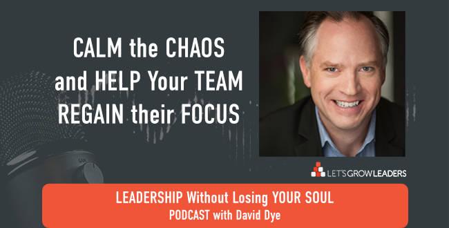 Calm the chaos help team regain focus