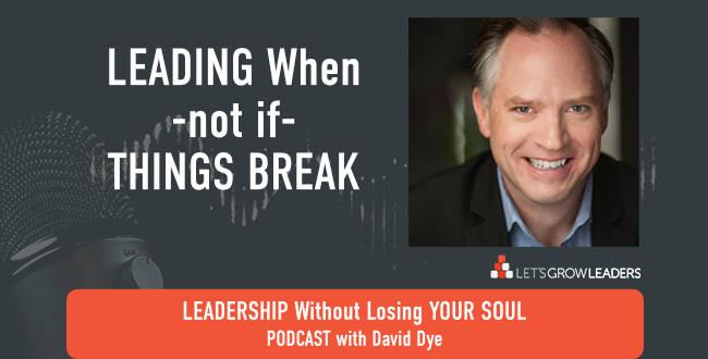 Leading When Things Break