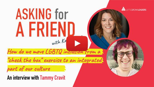 LGBTQ Inclusion with Tammy Cravit
