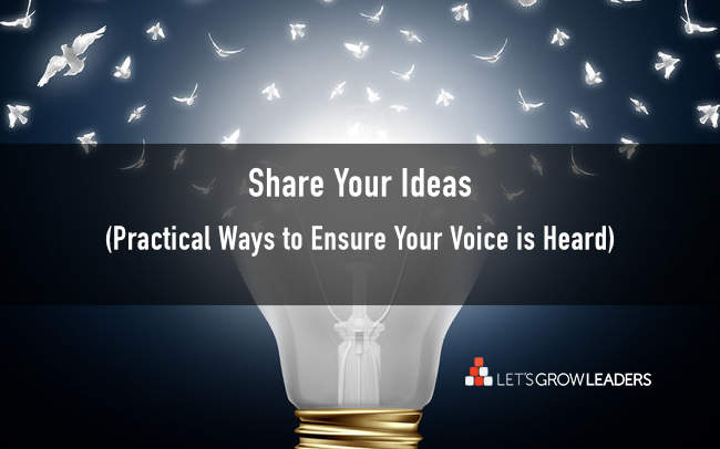 Share your ideas: how to ensure your voice is heard