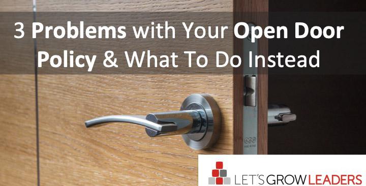 open door policy - 3 problems