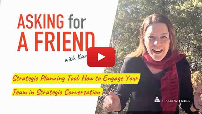 strategic planning and engaging your team in the strategic conversation