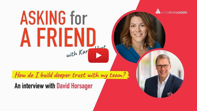 how do I build trust with my team with David Horsager