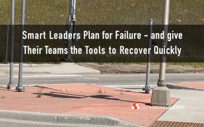 How Smart Leaders Help a Team Work Better Together: Plan Breakdowns