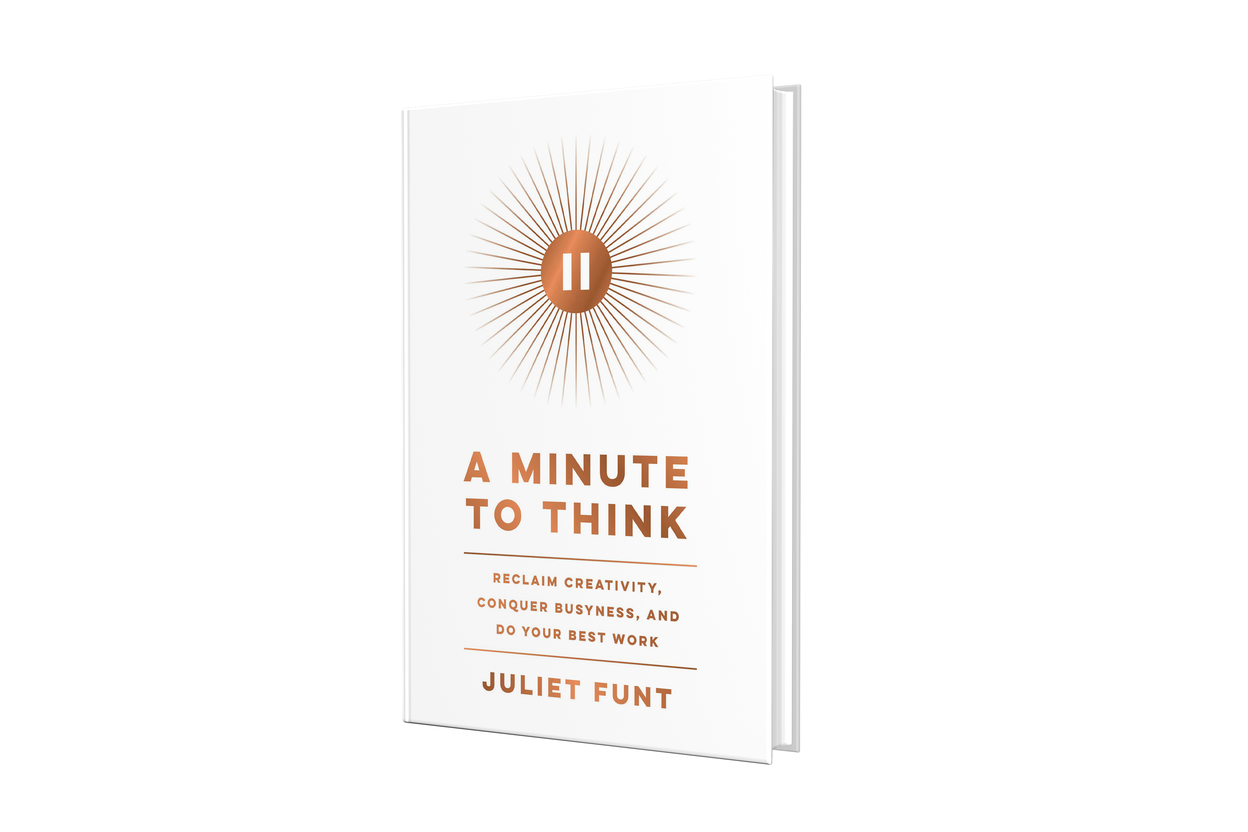 Book Cover a minute to think Juliet Funt on David Dye podcast