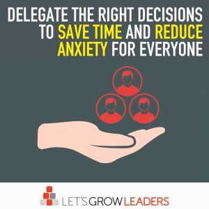delegate the right decisions