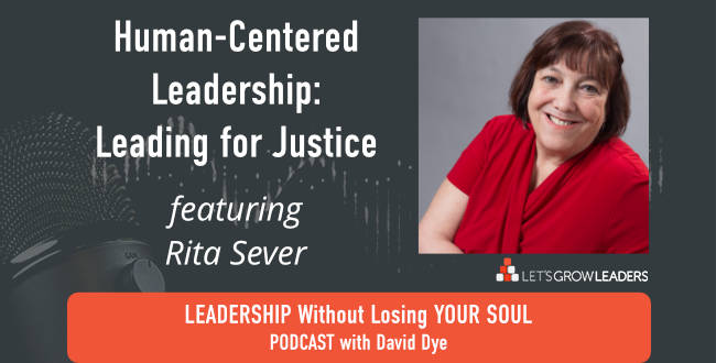 Leading for Justice with Rita Sever
