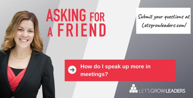 How Do I Speak Up More in Meetings