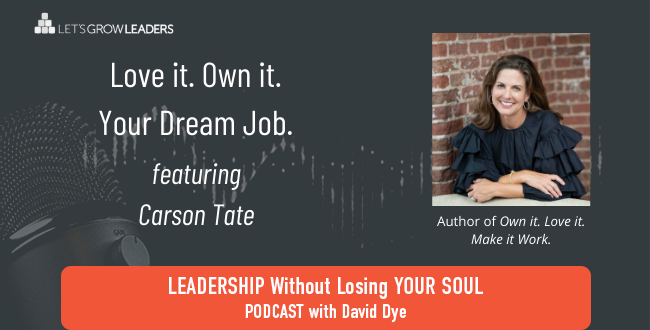 Love it. Own it. Your Dream Job with Carson Tate
