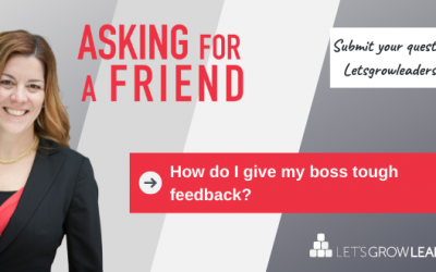 Managing Up With Grace (How to Give Your Boss Better Feedback With Video)