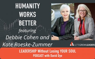 Humanity Works Better with Debbie and Kate