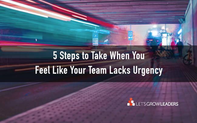 team lacks sense of urgency
